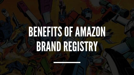 Blog Image - Benefits of Amazon Brand Registry