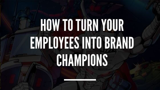 Blog Image: Turn Employees into Brand Champions