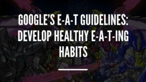Google EAT Guidelines